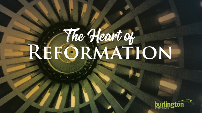 The Heart of Reformation
